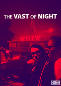The Vast of Night: A Romantic Ode to the '50s