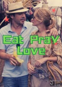 Eat Pray Love, at 2 am? Sounds good!