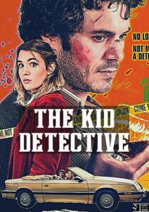 The Kid Detective - A Coming of Age Story passing off as a Whodunit